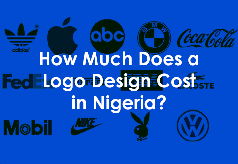 How Much Does a Logo Design Cost in Nigeria? - Creative ...